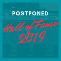 Hall of Fame Induction Dinner POSTPONED